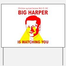 Bill C-30 BIG HARPER Yard Sign