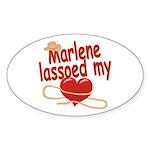 Marlene Lassoed My Heart Sticker (Oval)