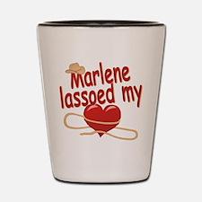 Marlene Lassoed My Heart Shot Glass