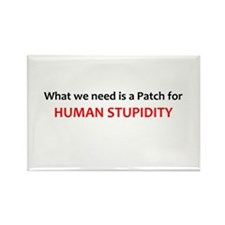 Human Stupidity Rectangle Magnet