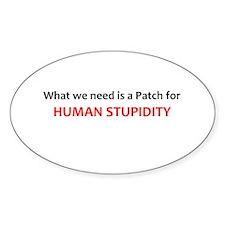 Human Stupidity Decal