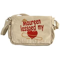 Maureen Lassoed My Heart Messenger Bag