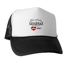 Somebody In Savannah Loves Me Trucker Hat