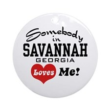 Somebody In Savannah Loves Me Ornament (Round)