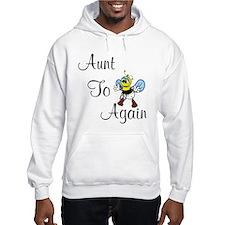 Aunt To Bee Again Hoodie