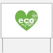 Eco Heart Yard Sign