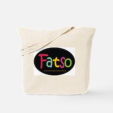FatSo? I'm fat, so what? Tote Bag