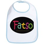 FatSo? I'm fat, so what? Bib