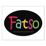 FatSo? I'm fat, so what? Small Poster