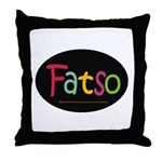 FatSo? I'm fat, so what? Throw Pillow