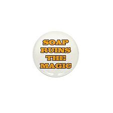 Soap Ruins The Magic Mini Button