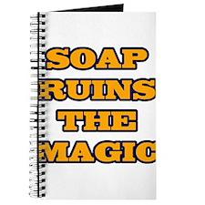 Soap Ruins The Magic Journal