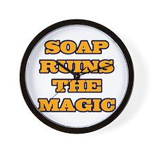 Soap Ruins The Magic Wall Clock