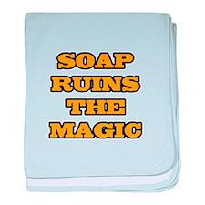 Soap Ruins The Magic baby blanket