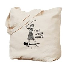 Women's Spank Whitey Tote Bag
