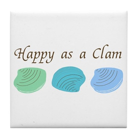 Happy as a Clam Tile Coaster