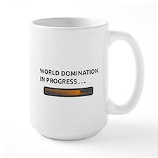 WORLD DOMINATION IN PROGRESS Mug