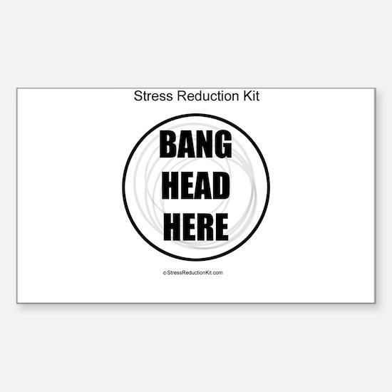 Bang Head Here Sticker (Rectangle)