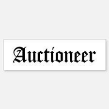 Auctioneer Bumper Bumper Bumper Sticker