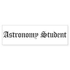 Astronomy Student Bumper Bumper Sticker