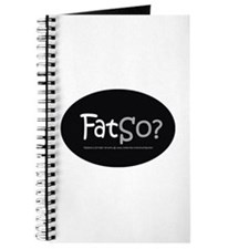 FatSo? I'm fat, so what? Journal
