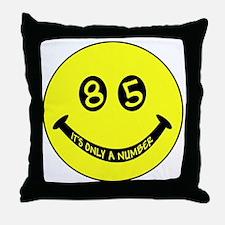 85th birthday smiley face Throw Pillow