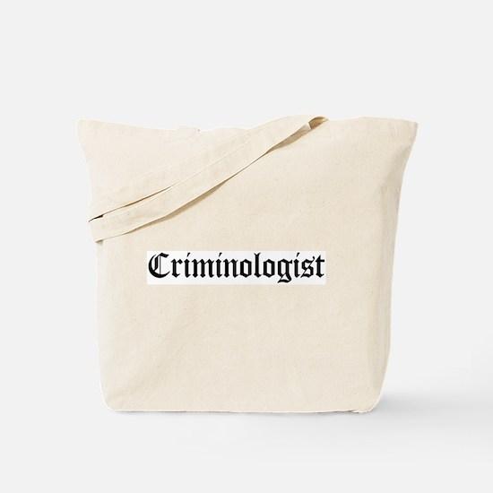 Criminologist Tote Bag