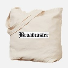 Broadcaster Tote Bag