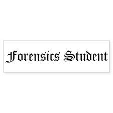 Forensics Student Bumper Bumper Sticker