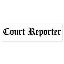 Court Reporter Bumper Bumper Sticker