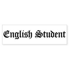 English Student Bumper Bumper Sticker