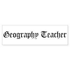 Geography Teacher Bumper Bumper Sticker