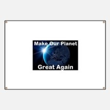 Make Our Planet Great Again Banner