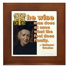 The Wise Man Does Framed Tile