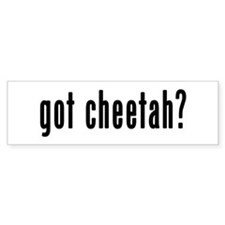 GOT CHEETAH Bumper Sticker