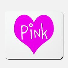 I Heart Pink Mousepad