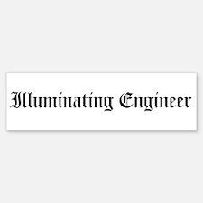 Illuminating Engineer Bumper Bumper Bumper Sticker