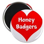 Big Heart Honey Badgers Magnet