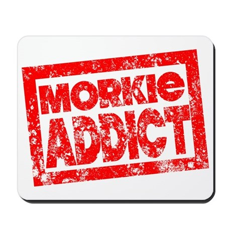 Morkie ADDICT Mousepad