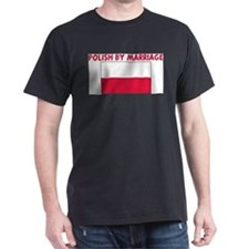 POLISH_BY_MARRIAGE T-Shirt