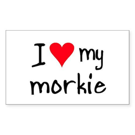 I LOVE MY Morkie Sticker (Rectangle)