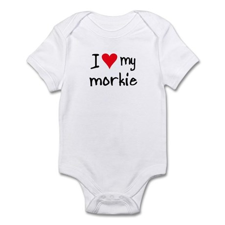 I LOVE MY Morkie Infant Bodysuit
