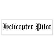Helicopter Pilot Bumper Bumper Sticker