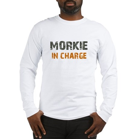 Morkie IN CHARGE Long Sleeve T-Shirt