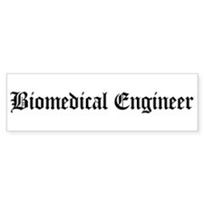 Biomedical Engineer Bumper Bumper Sticker