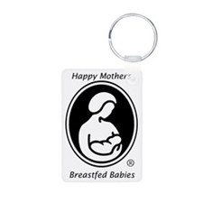 Happy Mothers, Breastfed Babies Aluminum Keychain