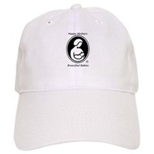 Happy Mothers, Breastfed Babies Baseball Cap