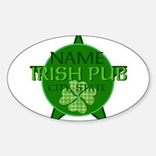 Custom Irish Pub Sticker (Oval)