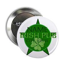 """Custom Irish Pub 2.25"""" Button"""