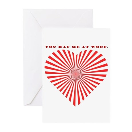You Had Me At Woof. Greeting Cards (Pk of 10)